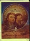 Into the Dream - William Sleator, Ruth Sanderson