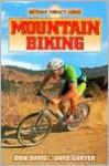 Mountain Biking - Don Davis, Dave Carter