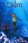 Calm (Terran Times) - Viola Grace