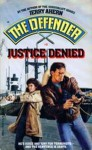 Justice Denied - Jerry Ahern