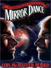 Mirror Dance (Vorkosigan Saga, #8) - Lois McMaster Bujold, Grover Gardner
