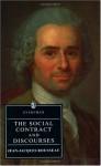 The Social Contract and Discourses - Jean-Jacques Rousseau, G.D.H. Cole, P.D. Jimack