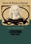 Leviathan - Thomas Hobbes (The Giants of Political Thought) - George H. Smith, Craig Deitschman