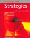 Winning Chess Strategies, revised - Yasser Seirawan, Jeremy Silman