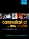 Communication and New Media: From Broadcast to Narrowcast - Martin Hirst