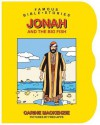 Jonah and the Big Fish (Famous Bible-Stories (Christian Focus)) - Carine Mackenzie, Fred Apps