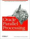 Oracle Parallel Processing - Tushar Mahapatra, Sanjay Mishra, Jonathan Gennick