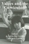 Values and the Curriculum (Woburn Education Series) - Jo Cairns, Roy Gardner, Denis Lawton
