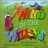 The Wind in the Willows - Original Cast Recording, William Elliott, Kenneth Grahame