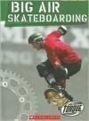 Big Air Skateboarding - Jack David
