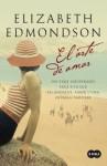 El arte de amar - Elizabeth Edmondson