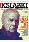 Książki. Magazyn do czytania, nr 3 (10)/ 2013 - Jan Gondowicz, Mariusz Szczygieł, Janusz Rudnicki, Jarosław Mikołajewski, Joanna Bator, Wojciech Nowicki (eseista), Redakcja magazynu Książki