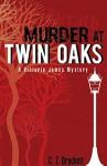 Murder at Twin Oaks: A Victoria James Mystery Novella, Book 1 - C.Z. Brackett