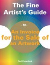The Fine Artist's Guide to an Invoice for the Sale of an Artwork - Tad Crawford