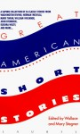 Great American Short Stories - Mary Stegner, Wallace Stegner