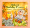 Mokey's Birthday Present - Ellen Weiss
