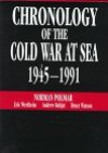 Chronology of the Cold War at Sea, 1945-1991 - Norman Polmar, Bruce Watson