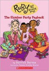 Slumber Party Payback (Ruby And The Booker Boys) - Derrick Barnes, Vanessa Brantley Newton