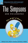 The Simpsons and Philosophy: The D'Oh! of Homer - William Irwin, Mark T. Conard