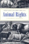 Animal Rights: A Historical Anthology - Andrew Linzey