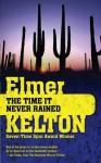 The Time It Never Rained - Elmer Kelton