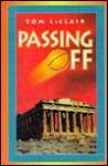 Passing Off - Tom LeClair