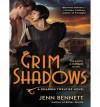 Grim Shadows - Jenn Bennett