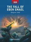 The Fall of Eben Emael - Belgium 1940 - Chris McNab, Peter Dennis