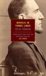 Novels in Three Lines - Felix Feneon, Luc Sante