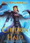 Children of the Halo - E.J. Spurrell