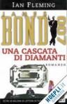 Una cascata di diamanti - Ian Fleming, Enrico Cicogna