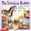The Velveteen Rabbit - Margery Williams, Elizabeth Miles