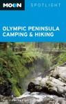 Moon Spotlight Olympic Peninsula Camping & Hiking - Tom Stienstra, Scott Leonard