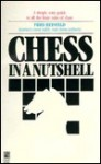 Chess in a Nutshell - Fred Reinfeld