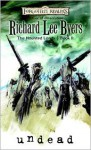 Undead: The Haunted Lands, Book II - Richard Lee Byers