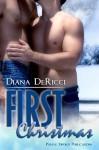 First Christmas - Diana DeRicci