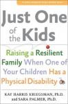 Just One of the Kids (A Johns Hopkins Press Health Book) - Kay Harris Kriegsman, Sara Palmer