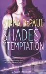 Shades of Temptation (SIG, #2) - Virna DePaul