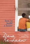 How to Build a House - Dana Reinhardt