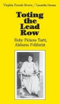 Toting the Lead Row - Virginia Pounds Brown, Virginia Pounds Brown, Laurella Owens