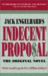 Indecent Proposal - Jack Engelhard