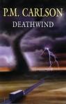 Deathwind - P.M. Carlson
