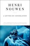 A Letter of Consolation (Reissue) - Henri J.M. Nouwen