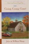 Going, Going, Gone! - Jolyn Sharp, William Sharp