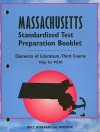 Massachusetts Elements of Literature Standardized Test Preparation Booklet, Third Course: Help for MCAS - Holt Rinehart