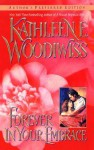 Forever in Your Embrace - Kathleen E. Woodiwiss