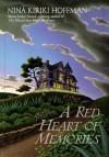 A Red Heart of Memories - Nina Kiriki Hoffman