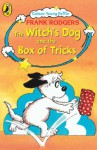Witch's Dog and the Box of Tricks - Frank Rodgers