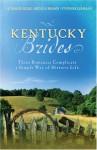 Kentucky Brides - Lauralee Bliss, Irene Brand, Yvonne Lehman