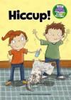 Hiccup! - Jillian Powell, Mark A Chambers